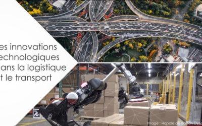 Les innovations technologiques dans la logistique et le transport