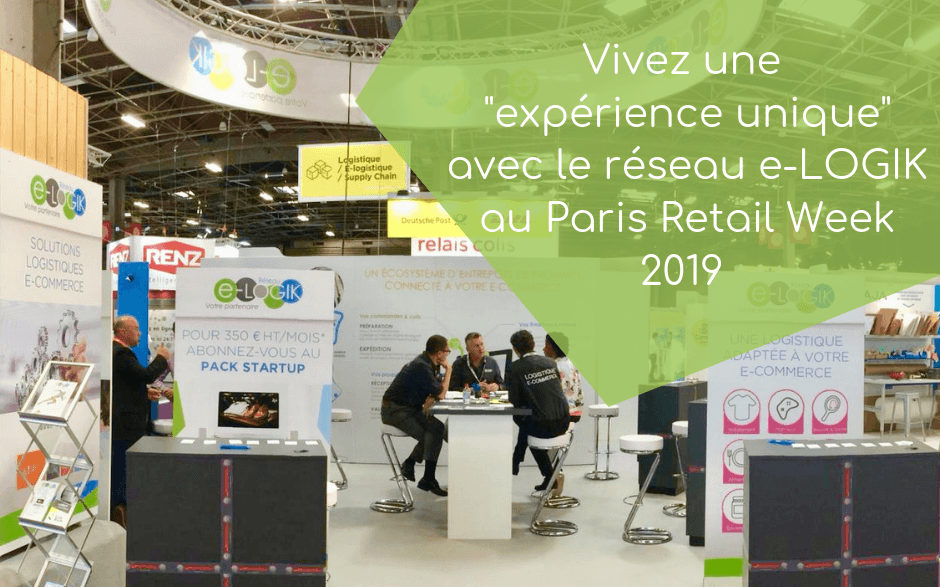Réseau e-LOGIK au salon Paris Retail Week 2019