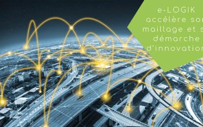 e-LOGIK accélère son maillage et sa démarche d'innovation