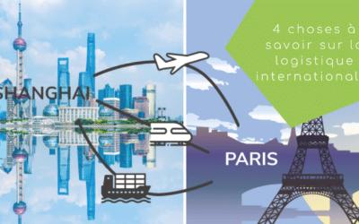 4 choses à savoir sur la logistique internationale pour le e-commerce