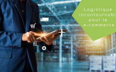 La logistique, un secteur incontournable pour le e-commerce
