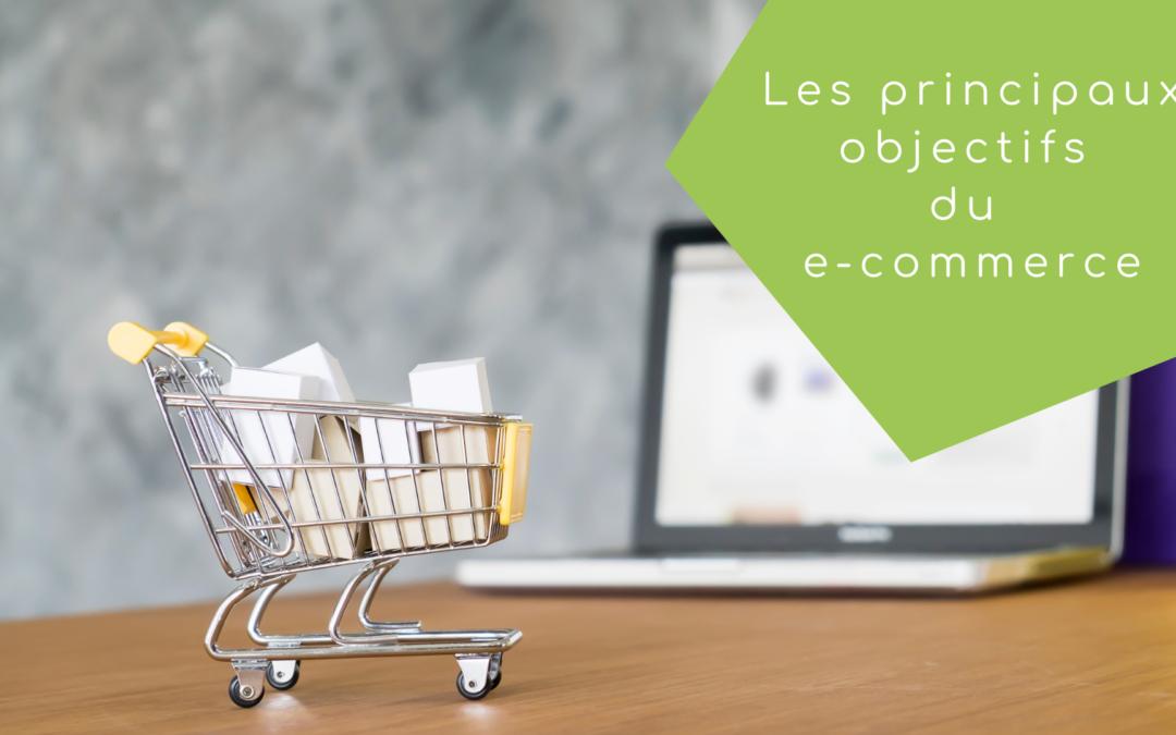 Quels sont les principaux objectifs des e-commerçants ?
