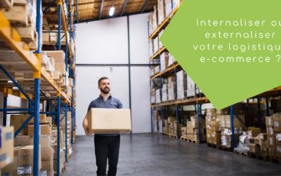 Internaliser ou externaliser votre logistique e-commerce ?